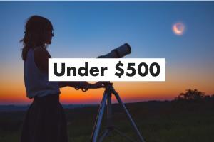 Telescopes Under 500 Card